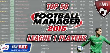 Best FM 2015 Sky Bet League 1 Players • FM Stories