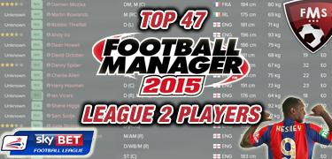 Best FM 2015 league 2 players feature