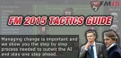 FM 2015 tactics guide managing chnage feature
