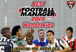 Best FM 2015 Wonderkids shortlist feature2