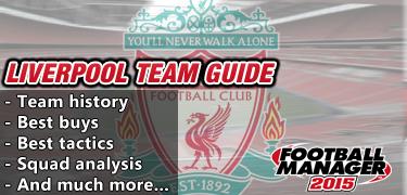 FM 2015 Liverpool team guide