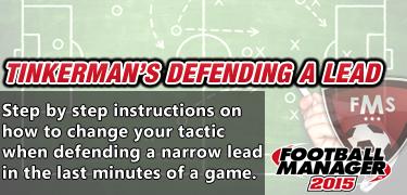 best fm 2015 tactics defending a lead