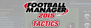 fm 2015 tactics