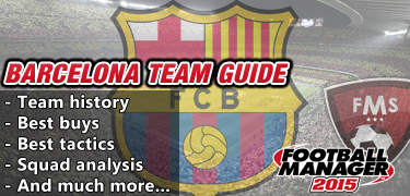 FM 2015 Barcelona team guide