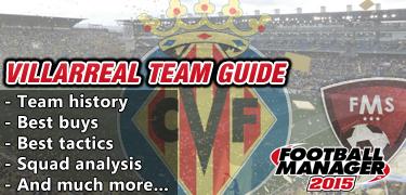 FM 2015 Villarreal team guide
