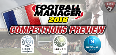 FM16 competitions preview France