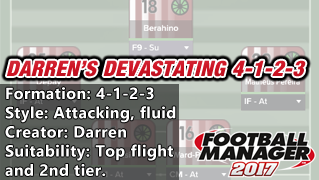 best fm 2017 tactics darrens-devastating-4-1-2-3-2