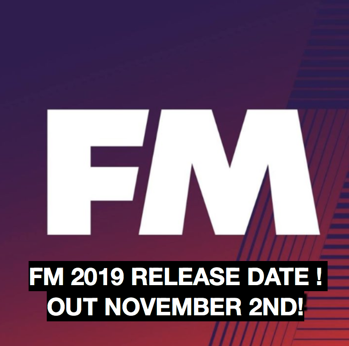 FM 2019 release date announced FMS image logo
