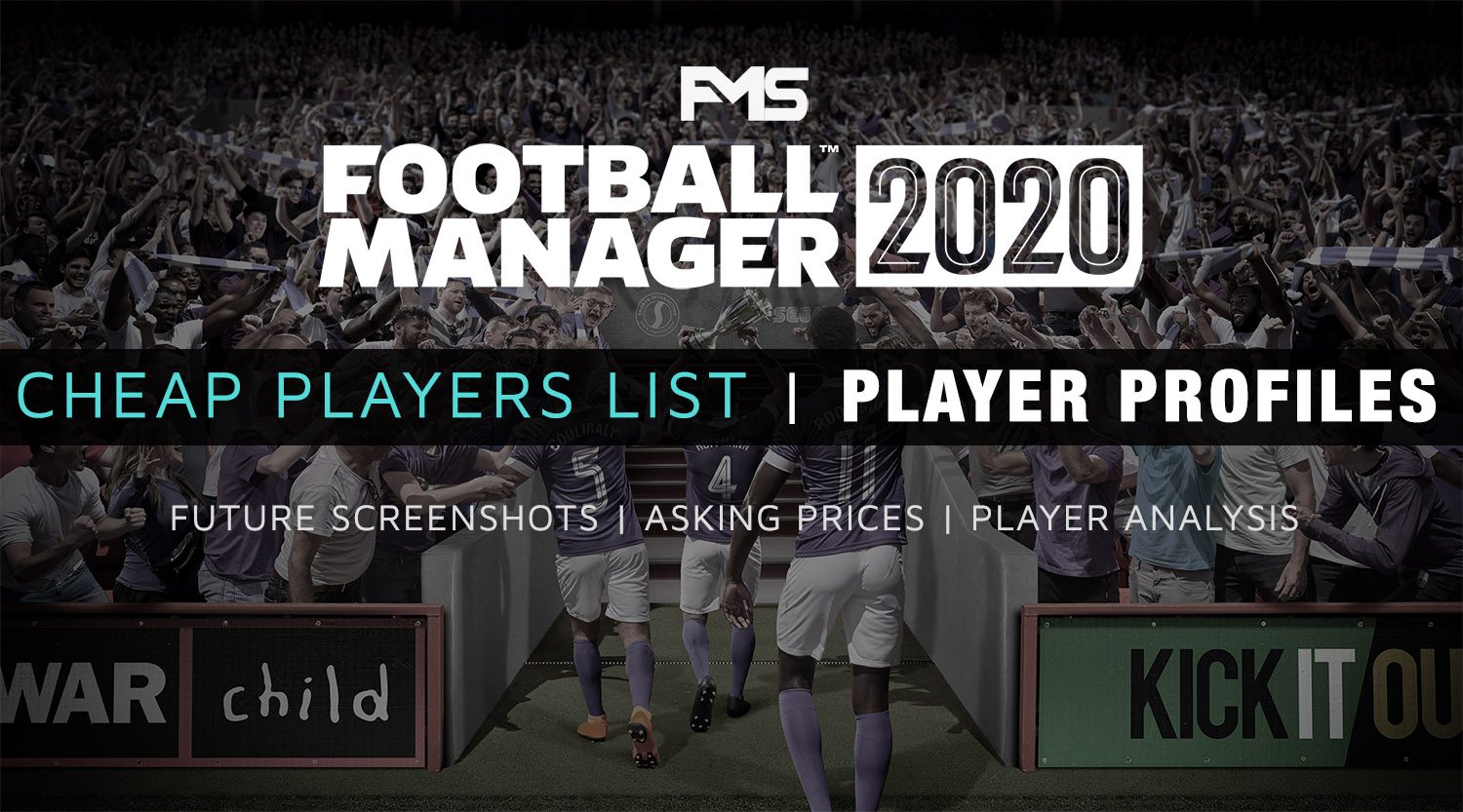 Best FM20 Cheap Players