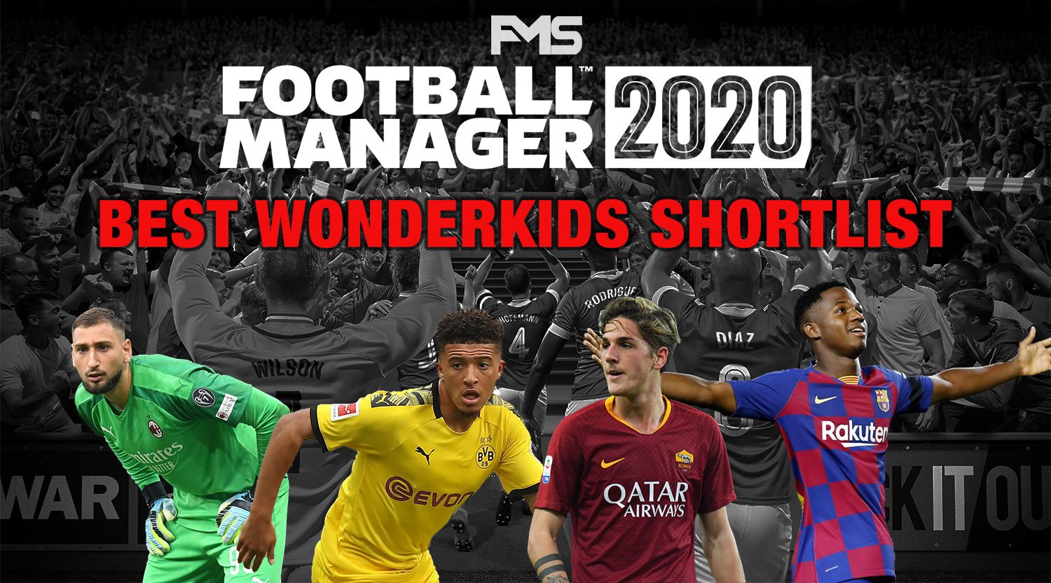 Best FM20 Wonderkids Shortlist