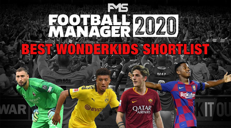 Best FM20 Wonderkids Shortlist
