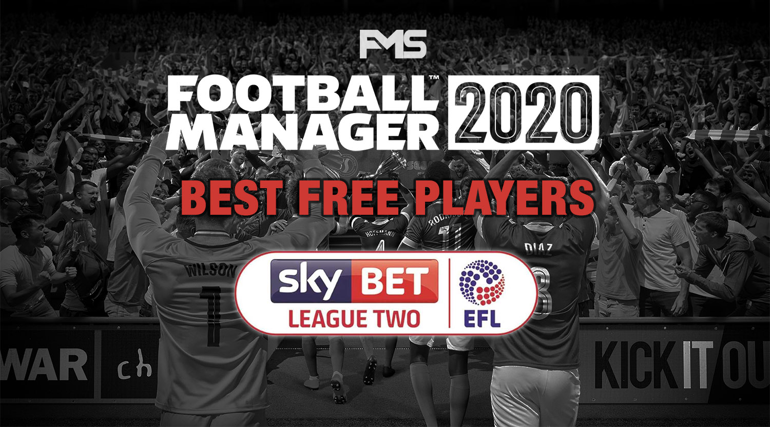 Best FM 2020 League Two Players