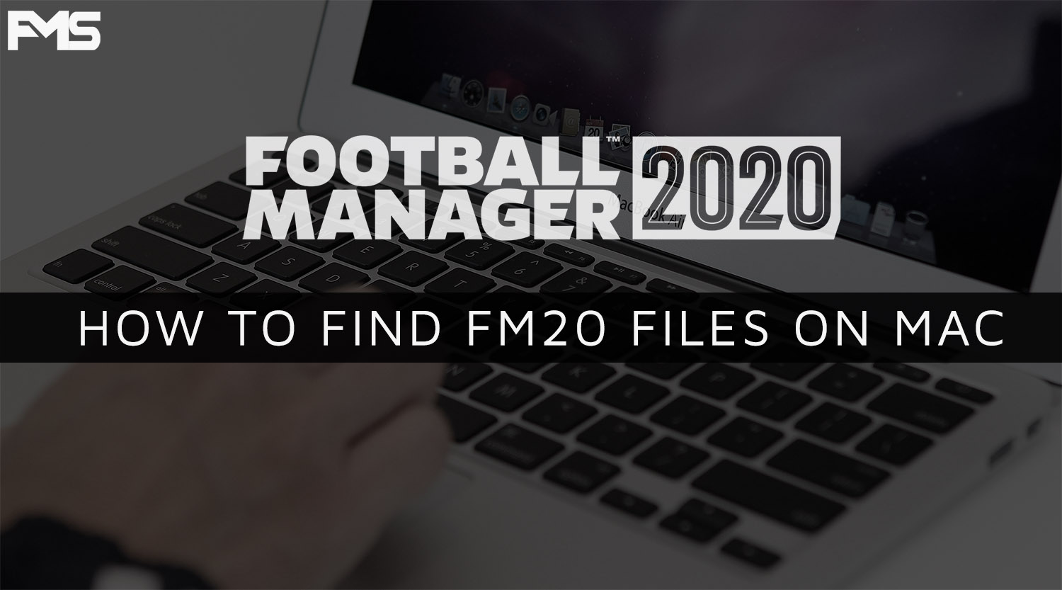 Find FM20 Files On Mac