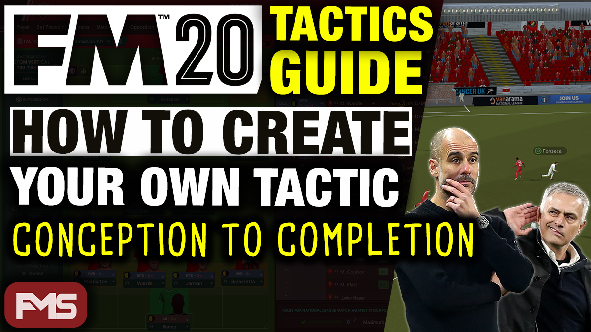 FM20 Tactics Guide: How To Create Your Own Tactic feature