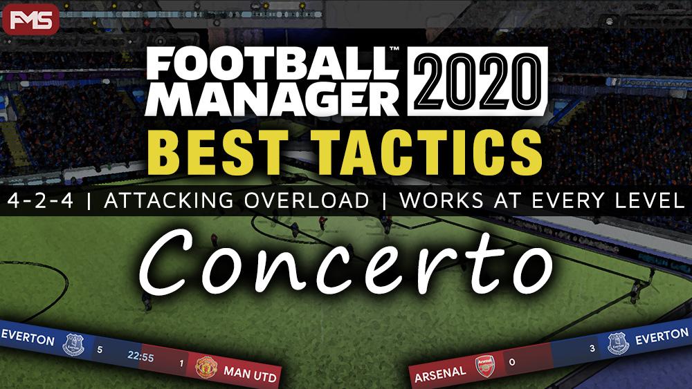 Best FM2020 Tactics - Concerto
