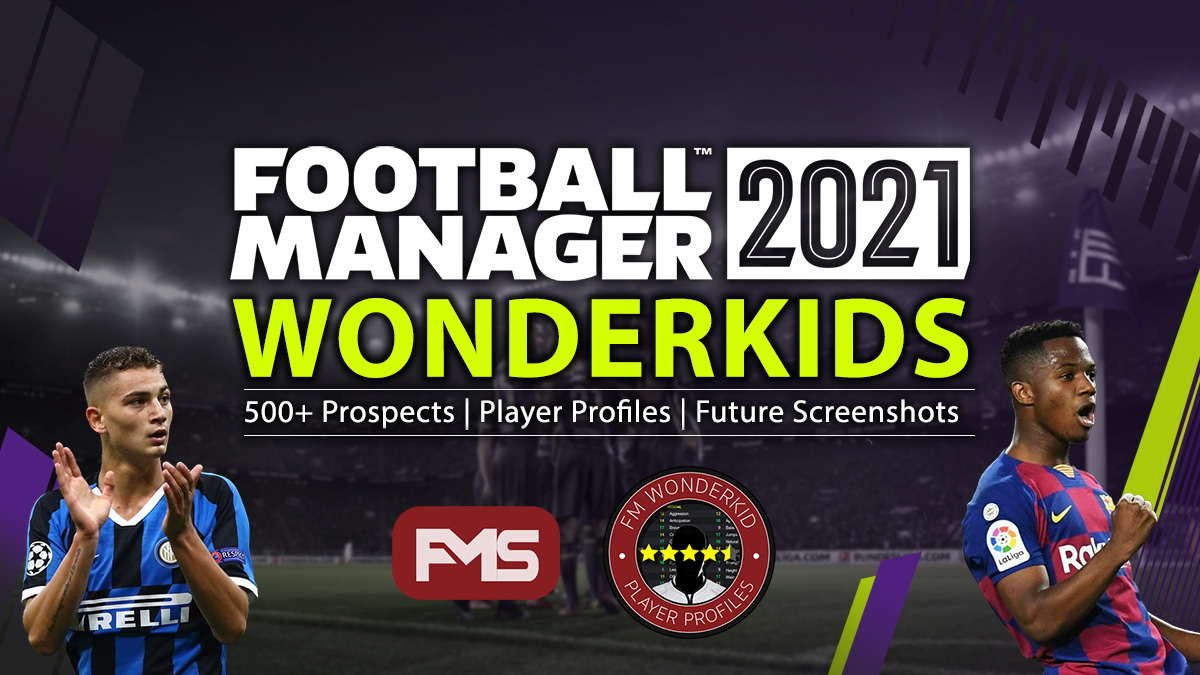 Football Manager 2021 Wonderkids - Best FM 2021 Wonderkids