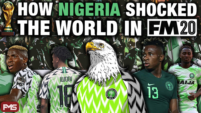 How Nigeria Shocked The World In Football Manager 2020 small
