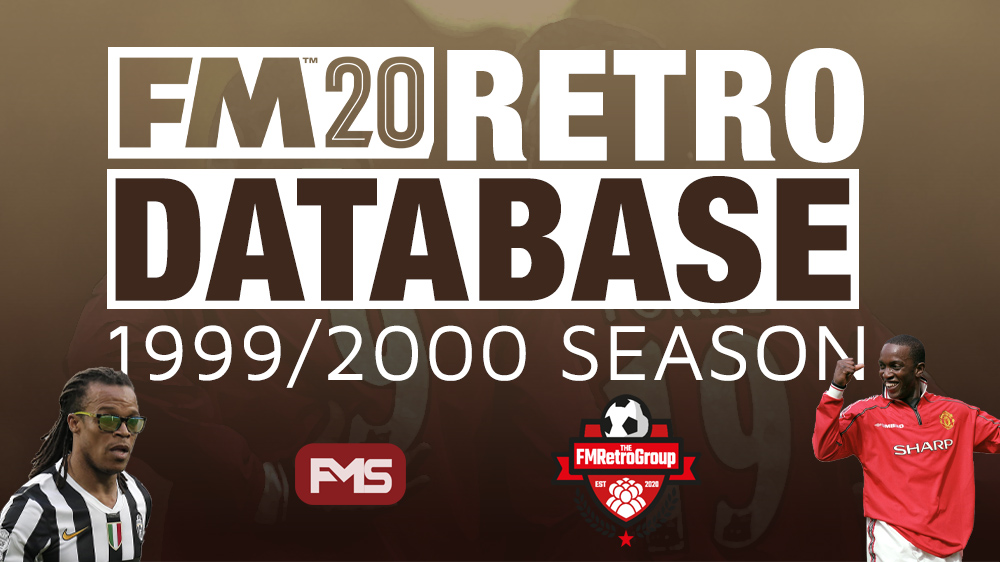 FM 2020 Retro Database 1999-2000 season FMRetroGamerGroup