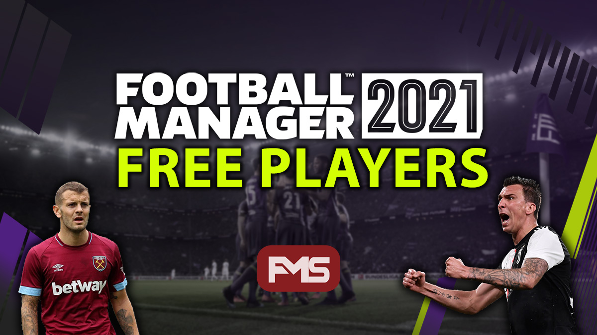 Football Manager 2021 Best Free Players