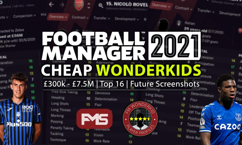 Best FM 2021 Cheap Wonderkids Winter Update