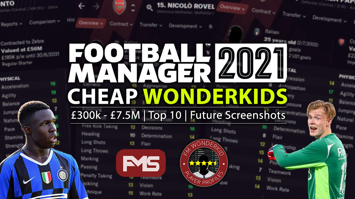 Best FM 2021 Cheap Wonderkids