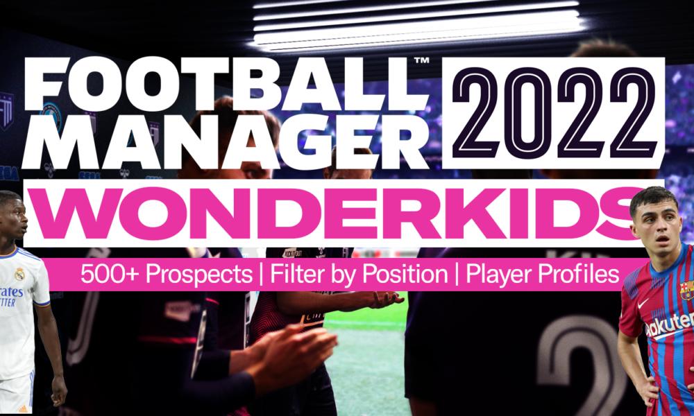 Best FM22 Wonderkids Football Manager 2022