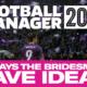 FM22 TEAMS TO MANAGE BRIDESMAIDS