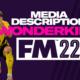 FM22 Media Description Wonderkids
