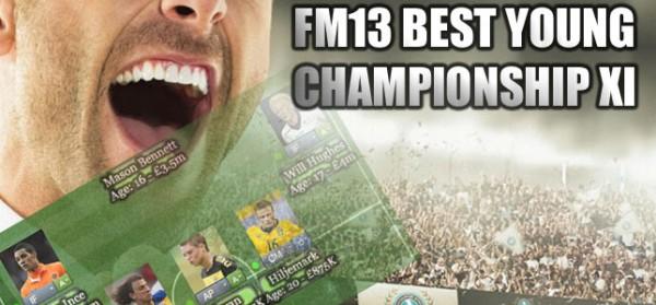 FM13 best wonderkid championship XI feature