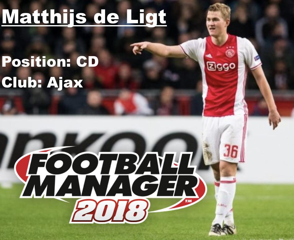 Matthijs de Ligt FM 2018 wonderkid